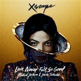 Michael Jackson & Justin Timberlake Love Never Felt So Good Sheet Music and PDF music score - SKU 154400