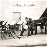 Michael W. Smith The Call Sheet Music and PDF music score - SKU 20072