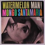 Mongo Santamaria Watermelon Man Sheet Music and PDF music score - SKU 41873