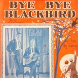 Mort Dixon Bye Bye Blackbird Sheet Music and PDF music score - SKU 58395