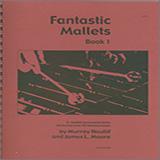 Murray Houllif & James Moore Fantastic Mallets, Book 1 Sheet Music and PDF music score - SKU 124970