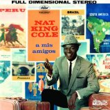 Nat King Cole Come Closer To Me (Acercate Mas) Sheet Music and PDF music score - SKU 47853