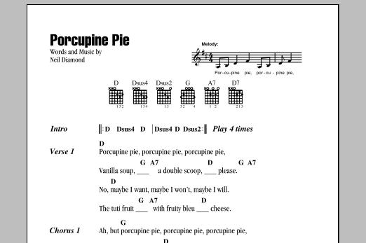 Download Neil Diamond Porcupine Pie sheet music and printable PDF score & Rock music notes