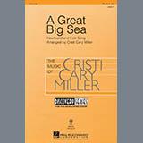 Cristi Cary Miller A Great Big Sea Sheet Music and PDF music score - SKU 285688
