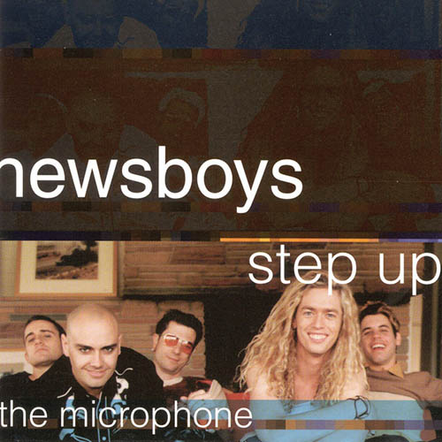 Newsboys, Step Up To The Microphone, Easy Guitar Tab