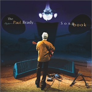 Paul Brady, Oh What A World, Piano, Vocal & Guitar