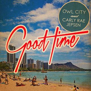 Owl City, Good Time (feat. Carly Rae Jepsen), Piano, Vocal & Guitar (Right-Hand Melody)