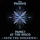 Panic! At The Disco Into The Unknown (from Disney's Frozen 2) Sheet Music and PDF music score - SKU 430712