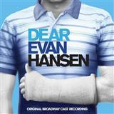 Pasek & Paul Sincerely, Me (from Dear Evan Hansen) Sheet Music and PDF music score - SKU 252979