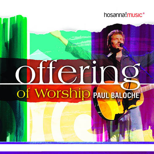 Paul Baloche All The Earth Will Sing Your Praises profile image