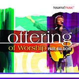 Paul Baloche Offering Sheet Music and PDF music score - SKU 80474