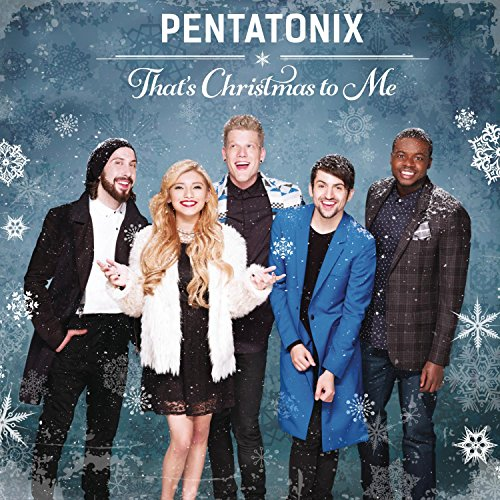 Pentatonix, That's Christmas To Me, Piano, Vocal & Guitar (Right-Hand Melody)