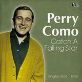 Perry Como Catch A Falling Star Sheet Music and PDF music score - SKU 40214