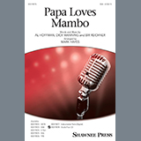 Perry Como Papa Loves Mambo (arr. Mark Hayes) Sheet Music and PDF music score - SKU 435228