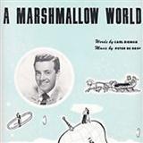 Peter De Rose A Marshmallow World Sheet Music and PDF music score - SKU 153846