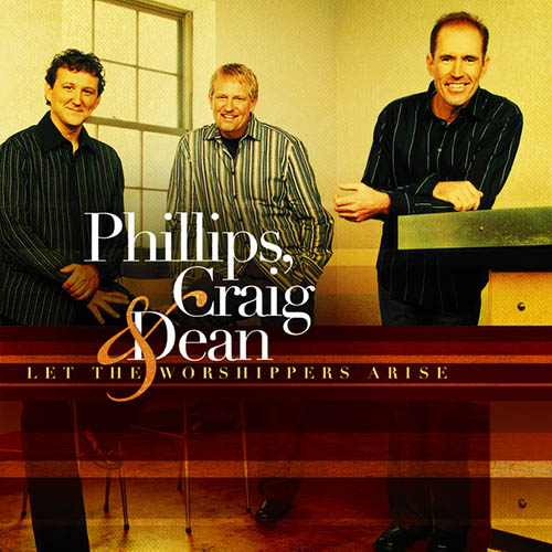 Phillips, Craig & Dean You Are God Alone (Not A God) profile image