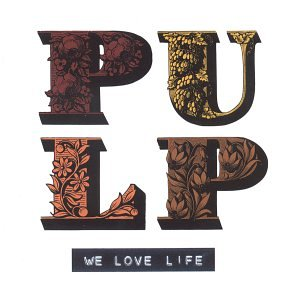 Pulp, The Trees, Lyrics & Chords