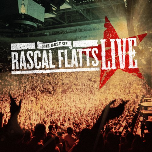 Rascal Flatts, While You Loved Me, Piano, Vocal & Guitar (Right-Hand Melody)