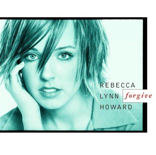 Rebecca Lynn Howard, Forgive, Piano, Vocal & Guitar (Right-Hand Melody)