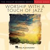 Reuben Morgan Mighty To Save [Jazz version] (arr. Phillip Keveren) Sheet Music and PDF music score - SKU 76311