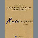 Richard L. Saucedo Forever Holding Close the Memories - Bb Trumpet 1 Sheet Music and PDF music score - SKU 274863