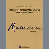 Richard L. Saucedo Forever Holding Close the Memories - Eb Alto Saxophone 1 Sheet Music and PDF music score - SKU 274859