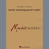 Richard L. Saucedo Into Moonlight's Mist - F Horn 3 Sheet Music and PDF music score - SKU 351232