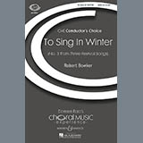 Robert Bowker To Sing In Winter Sheet Music and PDF music score - SKU 71279