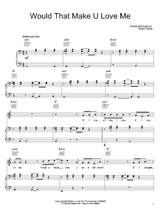 Download Robin Thicke Would That Make U Love Me sheet music and printable PDF score & Pop music notes