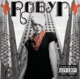 Robyn With Every Heartbeat Sheet Music and PDF music score - SKU 42813