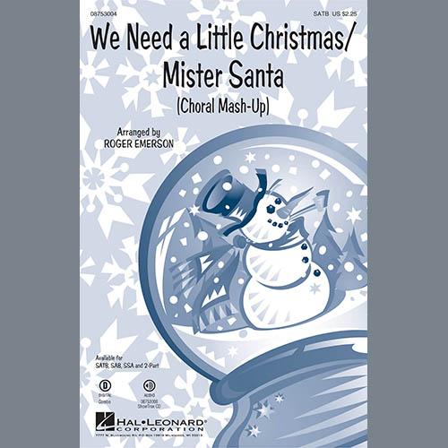 We Need A Little Christmas / Mister Santa sheet music