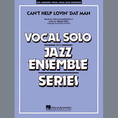 Roger Holmes, Can't Help Lovin' Dat Man - Trombone 3, Jazz Ensemble