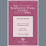 Rosephanye & William C. Powell Good News Sheet Music and PDF music score - SKU 459720