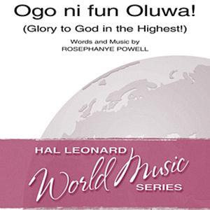 Rosephanye Powell Ogo Ni Fun Oluwa! (Glory To God In The Highest!) profile image