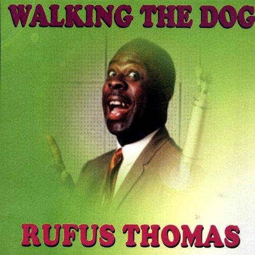 Rufus Thomas, Walking The Dog, Lyrics & Chords