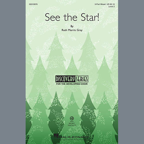 Ruth Morris Gray, See The Star!, 3-Part Mixed Choir
