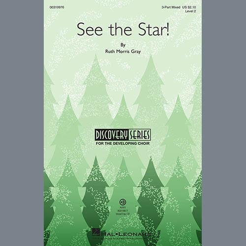 Ruth Morris Gray, See The Star!, 3-Part Mixed Choir
