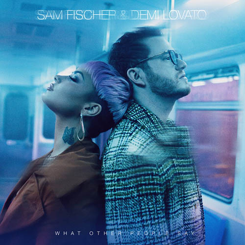 Sam Fischer & Demi Lovato What Other People Say profile image