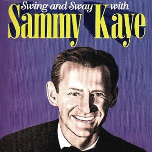 Sammy Kay, Swing And Sway, Piano, Vocal & Guitar (Right-Hand Melody)