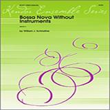 Schinstine Bossa Nova Without Instruments - Percussion 3 Sheet Music and PDF music score - SKU 324103