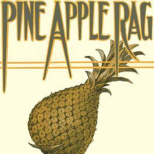 Scott Joplin Pineapple Rag Sheet Music and PDF music score - SKU 103945