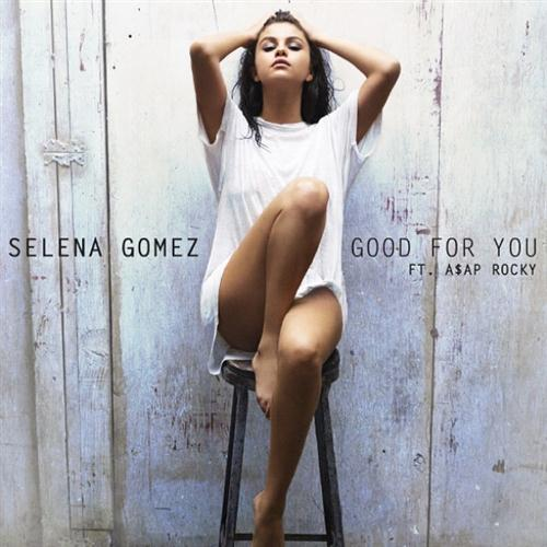 Selena Gomez, Good For You, Piano, Vocal & Guitar (Right-Hand Melody)