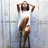 Selena Gomez Good For You Sheet Music and PDF music score - SKU 161460