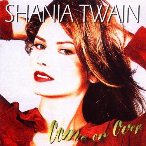 Shania Twain, Come On Over, Lyrics & Chords