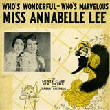 Sidney Clare Miss Annabelle Lee (Who's Wonderful, Who's Marvellous?) Sheet Music and PDF music score - SKU 117731