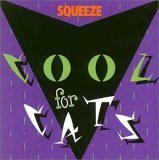 Squeeze, Cool For Cats, Lyrics & Chords