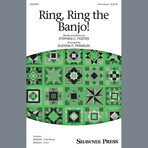 Stephen C. Foster, Ring, Ring The Banjo! (arr. Glenda E. Franklin), 3-Part Mixed Choir