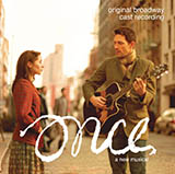 Steve Kazee Say It To Me Now (from Once: A New Musical) Sheet Music and PDF music score - SKU 417183