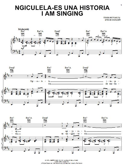 Download Stevie Wonder Ngiculela-Es Una Historia I Am Singing sheet music and printable PDF score & Pop music notes