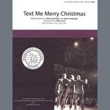 Straight No Chaser feat. Kristen Bell Text Me Merry Christmas (arr. Adam Scott) Sheet Music and PDF music score - SKU 407099